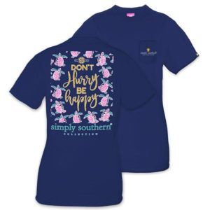 Preppy Don't Hurry be happy tee shirt by simply southern