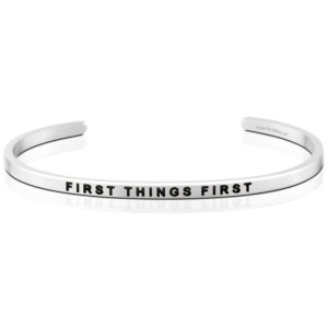 First Things First bangle Bracelet Silver by mantraband